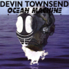 Ocean Machine / Devin Townsend
