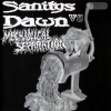 Sanitys Dawn / Mechanical Separation