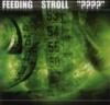 Feeding / Stroll / ????
