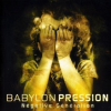 Babylon Pression