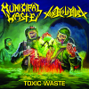 Municipal Waste / Toxic Holocaust