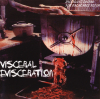 Visceral Evisceration