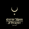 Curse Upon A Prayer