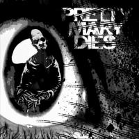 Pretty Mary Dies