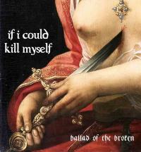 If I Could Kill Myself