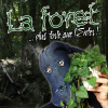 La forêt, plus forte que l'enfer !!!
