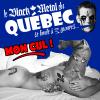 Le BM du Québec se limite à 3 groupes... MON CUL !