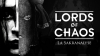 LORDS OF CHAOS : La Sakranalyse