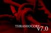 Thrashocore v7