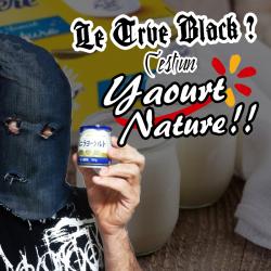 C'est quoi le trve black metal ? Un yaourt nature (pardi) !