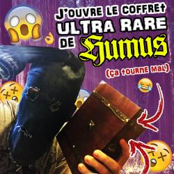J'ouvre le coffret ultra rare de HUMUS ! (CA TOURNE MAL !)