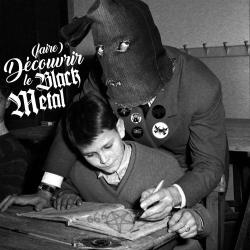 (Faire) découvrir le Black Metal !