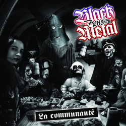 French Black Metal : La communauté