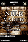 Nile + Vader + In-Quest + Anorexia Nervosa + Rotting Christ + Lost Soul