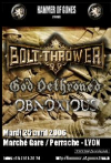 Bolt Thrower + God Dethroned + Obnoxious