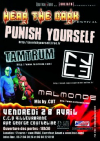 Punish Yourself + Tamtrum + Neon Cage Experiment + Malmonde