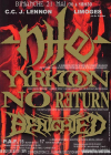 Nile + Yyrkoon + No Return + Benighted