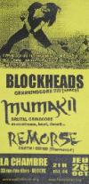 Mumakil + Blockheads + Remorse + Time To Act