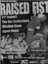 Raised Fist + 21st Impact + The Saint Catherines + Wisdom Gone + Agent Down