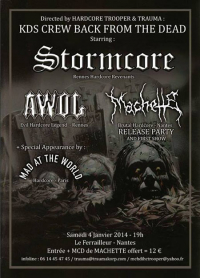 Stormcore + AWOL + Machette + Mad At The World