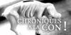 CHRONIQUES A LA CON ! 9
