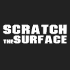 Scratch The Surface (RIP)